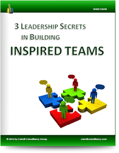 White Paper - 3 Leadership Secrets in Building Inspired Teams