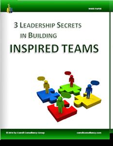 White Paper - 3 Leadership Secrets in Building Inspired Teams